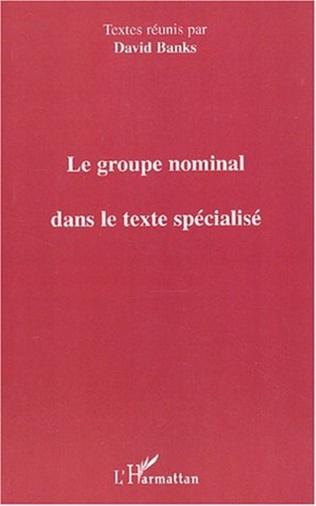 Couverture LE GROUPE NOMINAL DANS LE TEXTE SPÉCIALISÉ