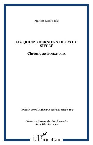 Couverture LES QUINZE DERNIERS JOURS DU SIÈCLE
