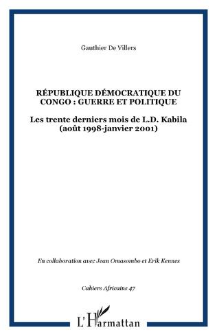 Couverture RÉPUBLIQUE DÉMOCRATIQUE DU CONGO : GUERRE ET POLITIQUE