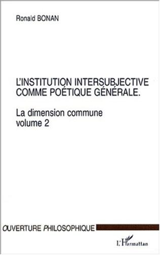 Couverture L'INSTITUTION INTERSUBJECTIVE COMME POÉTIQUE GÉNÉRALE