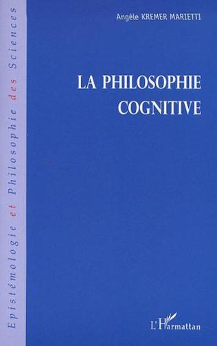 Couverture LA PHILOSOPHIE COGNITIVE