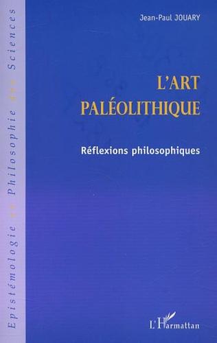 Couverture l'ART PALEOLITHIQUE