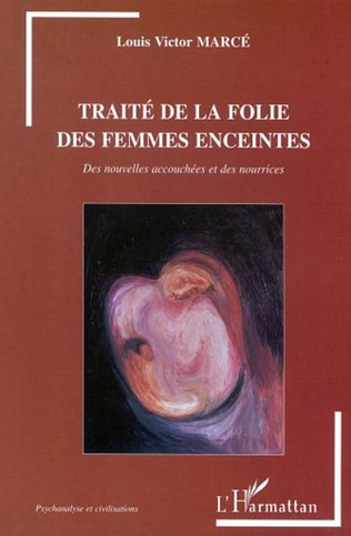 Couverture TRAITÉ DE LA FOLIE DES FEMMES ENCEINTES