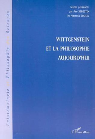 Couverture WITTGENSTEIN ET LA PHILOSOPHIE AUJOURD'HUI