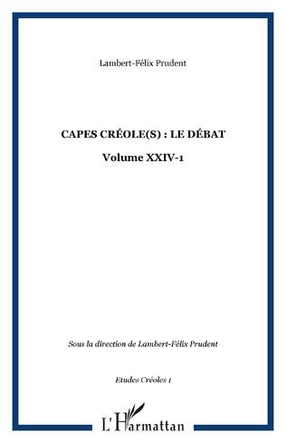Couverture CAPES CRÉOLE(S) : LE DÉBAT