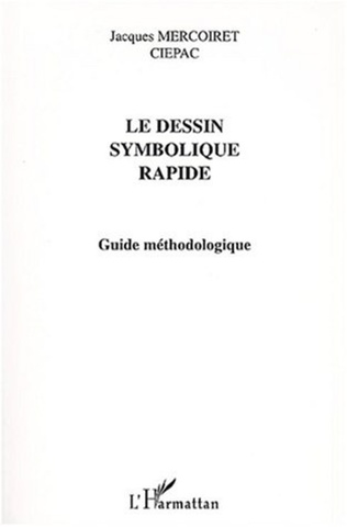 Couverture LE DESSIN SYMBOLIQUE RAPIDE