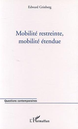 Couverture MOBILITÉ RESTREINTE, MOBILITÉ ÉTENDUE