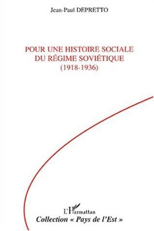 Couverture POUR UNE HISTOIRE SOCIALE DU RÉGIME SOVIÉTIQUE (1918-1936)