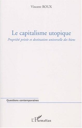 Couverture LE CAPITALISME UTOPIQUE
