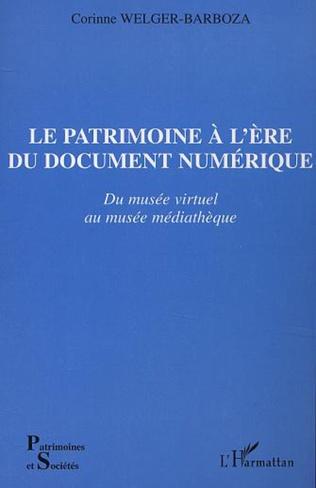 Couverture LE PATRIMOINE À L'ÈRE DU DOCUMENT NUMÉRIQUE