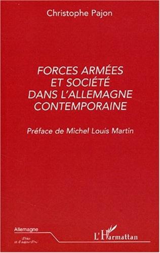 Couverture FORCES ARMÉES ET SOCIÉTÉ DANS L'ALLEMAGNE CONTEMPORAINE