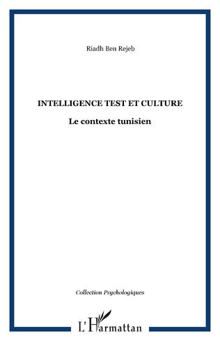 Couverture INTELLIGENCE TEST ET CULTURE