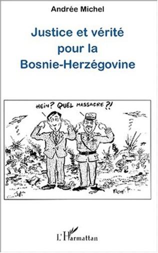 Couverture JUSTICE ET VÉRITÉ POUR LA BOSNIE-HERZÉGOVINE