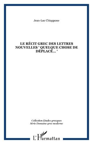 Couverture LE RÉCIT GREC DES LETTRES NOUVELLES