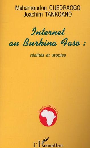 Couverture INTERNET AU BURKINA FASO : réalités et utopies