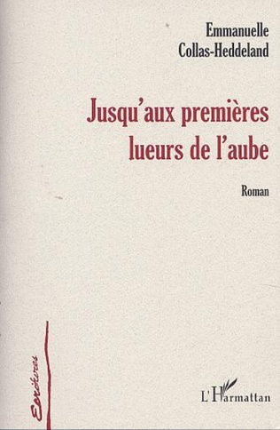 Couverture JUSQU'AUX PREMIERES LUEURS DE L'AUBE