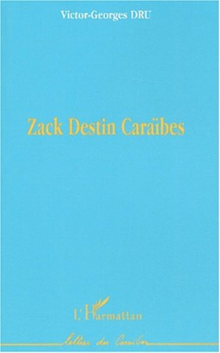 Couverture ZACK DESTIN CARAÏBES