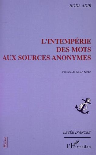 Couverture L'INTEMPÉRIE DES MOTS AUX SOURCES ANONYMES