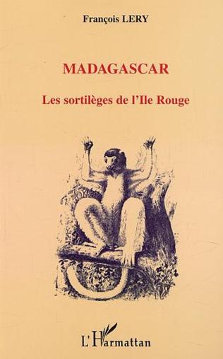 Couverture MADAGASCAR LES SORTILÈGES DE L'ILE ROUGE