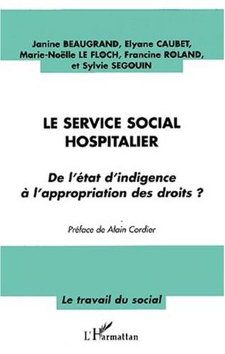Couverture LE SERVICE SOCIAL HOSPITALIER