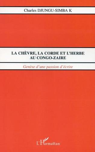 Couverture LA CHÈVRE, LA CORDE ET L'HERBE AU CONGO-ZAÏRE