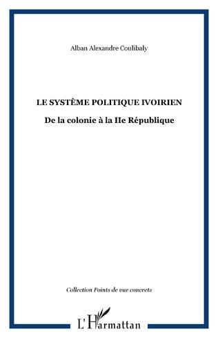 Couverture LE SYSTÈME POLITIQUE IVOIRIEN
