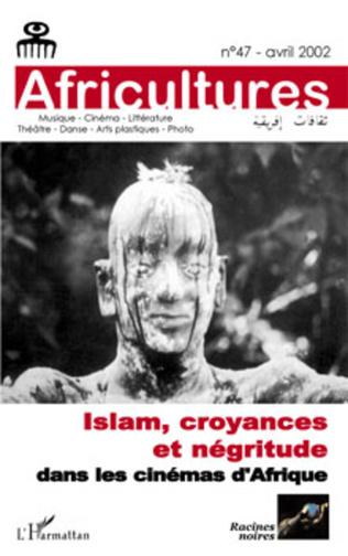 Couverture Islam, croyances et négritude dans les cinémas d'Afrique