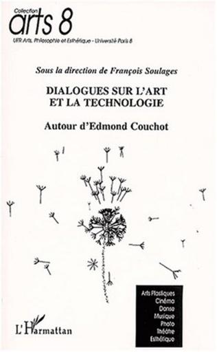 Couverture DIALOGUES SUR L'ART ET LA TECHNOLOGIE AUTOUR D'EDMOND COUCHOT