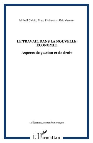 Couverture LE TRAVAIL DANS LA NOUVELLE ÉCONOMIE
