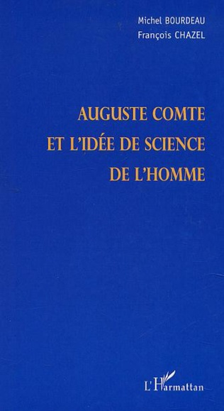 Couverture AUGUSTE COMTE ET L'IDÉE DES SCIENCES DE L'HOMME