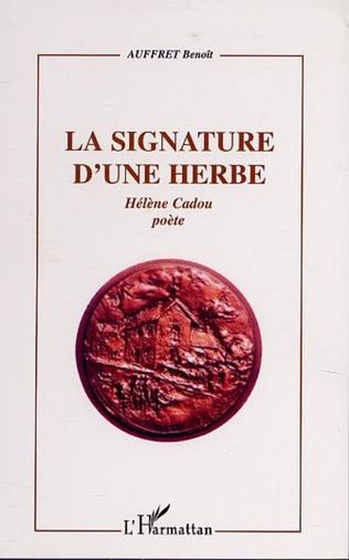 Couverture LA SIGNATURE D'UNE HERBE