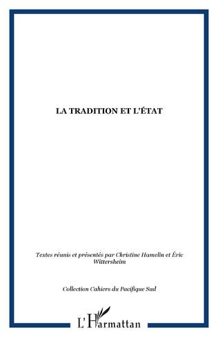 Couverture LA TRADITION ET L'ÉTAT