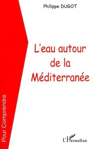 Couverture L'EAU AUTOUR DE LA MEDITERRANÉE