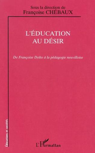 Couverture L'ÉDUCATION AU DÉSIR