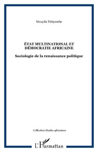 Couverture ÉTAT MULTINATIONAL ET DÉMOCRATIE AFRICAINE