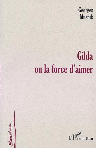 Couverture GILDA OU LA FORCE D'AIMER