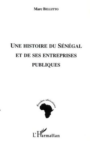 Couverture UNE HISTOIRE DU SÉNÉGAL ET DE SES ENTREPRISES PUBLIQUES