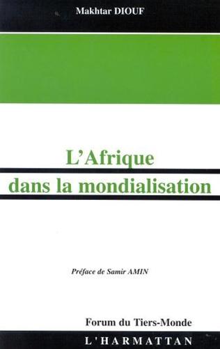 Couverture L'AFRIQUE DANS LA MONDIALISATION