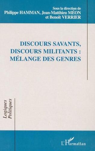 Couverture DISCOURS SAVANTS, DISCOURS MILITANTS : MÉLANGE DES GENRES