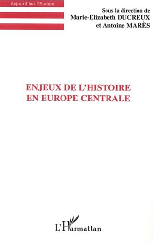 Couverture ENJEUX DE L'HISTOIRE EN EUROPE CENTRALE