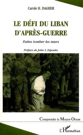 Couverture LE DEFI DU LIBAN D'APRES-GUERRE