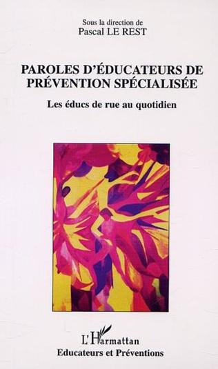 Couverture PAROLES D'ÉDUCATEURS DE PRÉVENTION SPÉCIALISÉE