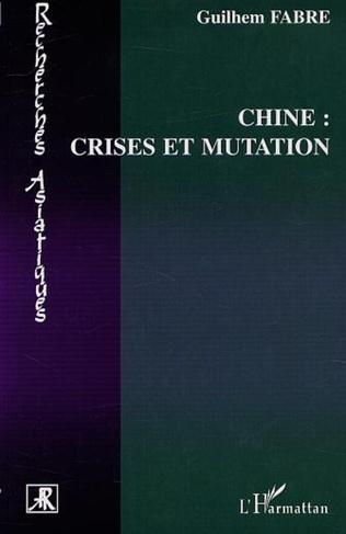 Couverture CHINE : CRISES ET MUTATION