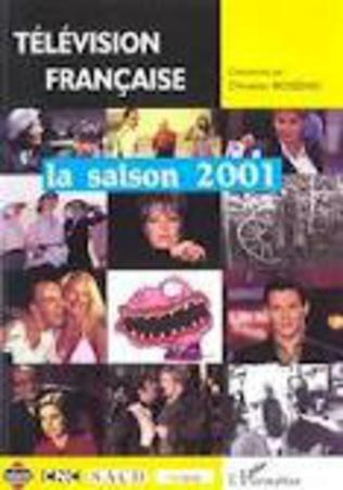Couverture TELEVISION FRANÇAISE LA SAISON 2001
