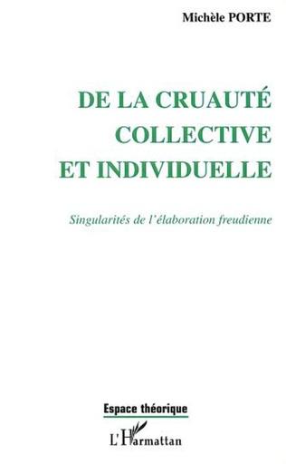 Couverture DE LA CRUAUTÉ COLLECTIVE ET INDIVIDUELLE