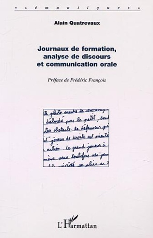 Couverture JOURNAUX DE FORMATION, ANALYSE DE DISCOURS ET COMMUNICATION ORALE
