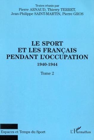 Couverture LE SPORT ET LES FRANÇAIS PENDANT L'OCCUPATION 1940-1944