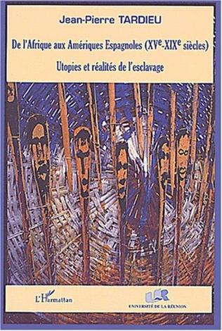 Couverture DE L'AFRIQUE AUX AMÉRIQUES ESPAGNOLES (XVe-XIXe siècles)