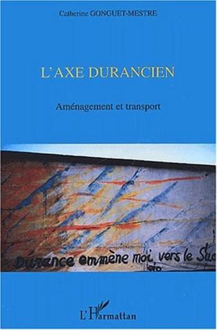Couverture L'AXE DURANCIEN