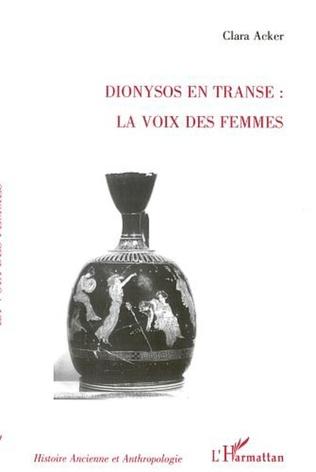 Couverture DIONYSOS EN TRANSE : LA VOIX DES FEMMES
